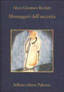 Libro Messaggeri dell'oscurità Alicia Giménez Bartlett