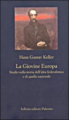 La Giovine Europa. Studio sulla storia dellidea federalistica e di quella nazionale.pdf