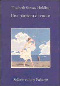 Libro Una barriera di vuoto Elisabeth S. Holding