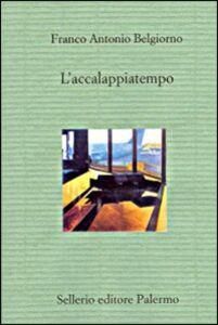 Libro L' accalappiatempo Franco A. Belgiorno