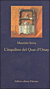 Libro L' inquilino del Quai d'Orsay Maurizio Serra