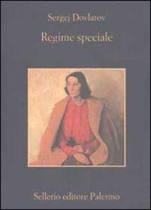 Libro Regime speciale Sergej Dovlatov