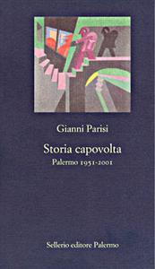 Libro Storia capovolta Gianni Parisi
