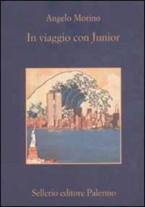 Libro In viaggio con Junior Angelo Morino