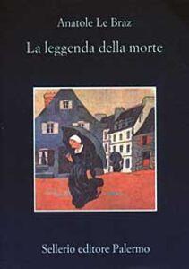Libro La leggenda della morte Anatole Le Braz