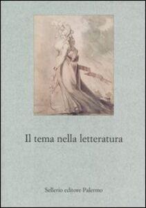 Libro Il tema nella letteratura