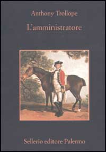 Libro L' amministratore Anthony Trollope