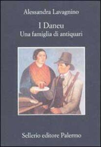 Libro I Daneu. Una famiglia di antiquari Alessandra Lavagnino