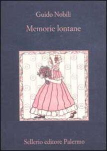 Libro Memorie lontane Guido Nobili