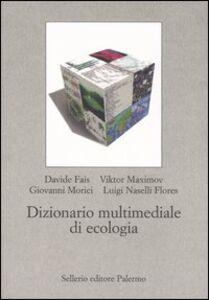 Libro Dizionario multimediale di ecologia. Con CD-ROM