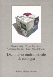 Dizionario multimediale di ecologia. Con CD-ROM.pdf