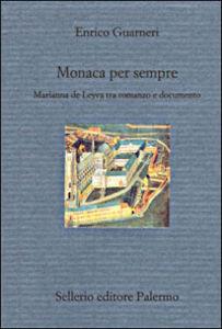 Libro Monaca per sempre Enrico Guarneri