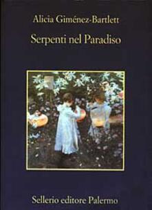 Serpenti nel Paradiso - Alicia Giménez Bartlett - copertina