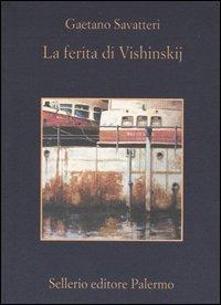 La La ferita di Vishinskij - Savatteri Gaetano - wuz.it