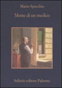 Libro Morte di un medico Mario Specchio