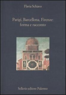 Parigi, Barcellona, Firenze: forma e racconto.pdf