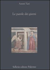 Libro Le parole dei giorni. Scritti per Nino Buttitta