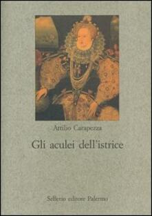 Amatigota.it Gli aculei dell'istrice. La satira formale elisabettiana Image
