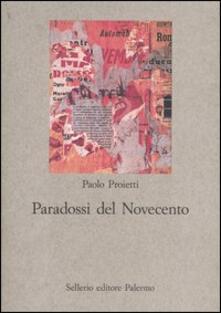 Voluntariadobaleares2014.es Paradossi del Novecento. Influenze e ricezioni letterarie Image