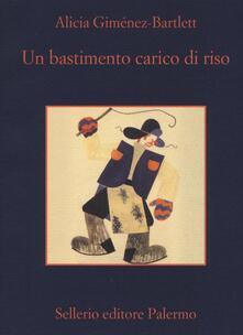 Un bastimento carico di riso - Alicia Giménez Bartlett - copertina