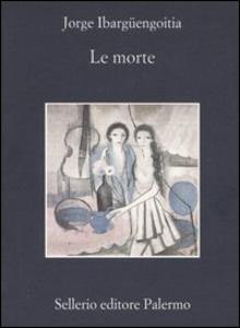 Libro Le morte Jorge Ibargüengoitia