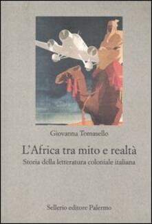 L Africa tra mito e realtà. Storia della letteratura coloniale italiana.pdf