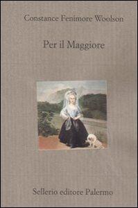 Libro Per il Maggiore Constance Feminore Woolson