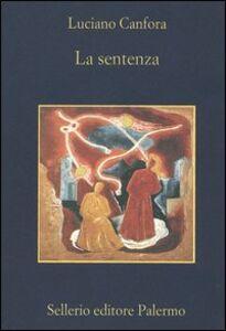 Libro La sentenza. Concetto Marchesi e Giovanni Gentile Luciano Canfora
