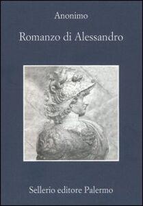 Libro Romanzo di Alessandro Anonimo