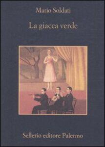 Foto Cover di La giacca verde, Libro di Mario Soldati, edito da Sellerio Editore Palermo