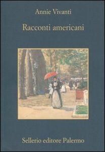 Libro Racconti americani Annie Vivanti
