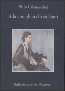 Libro Ada con gli occhi stellanti Piero Calamandrei