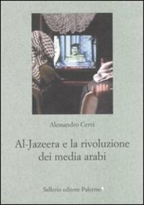 Al Jazeera e la rivoluzione dei media arabi