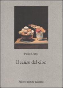 Il senso del cibo. Mondo antico e riflessi contemporanei.pdf