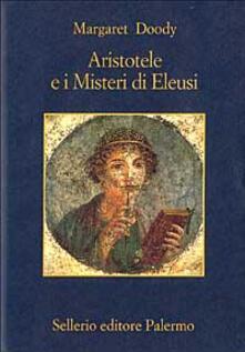 Aristotele e i misteri di Eleusi - Margaret Doody - copertina