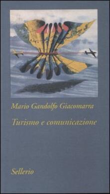 Filippodegasperi.it Turismo e comunicazione. Strategie di costruzione del prodotto turistico Image