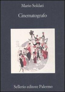 Foto Cover di Cinematografo, Libro di Mario Soldati, edito da Sellerio Editore Palermo