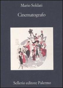 Libro Cinematografo Mario Soldati
