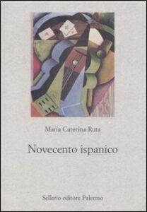 Libro Novecento ispanico M. Caterina Ruta