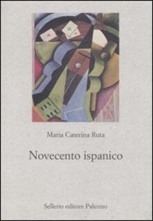 Novecento ispanico - M. Caterina Ruta - copertina