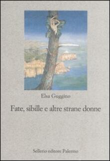 Fate, sibille e altre strane donne - Elsa Guggino - copertina