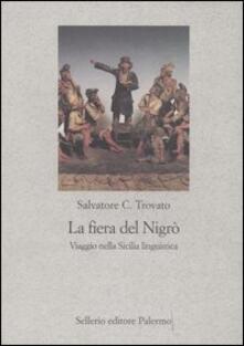 Parcoarenas.it La fiera del Nigrò. Viaggio nella Sicilia linguistica Image