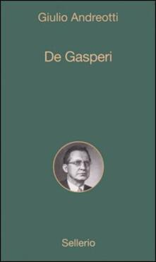 De Gasperi - Giulio Andreotti - copertina