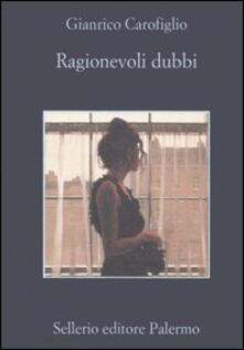Ragionevoli dubbi - Gianrico Carofiglio - copertina