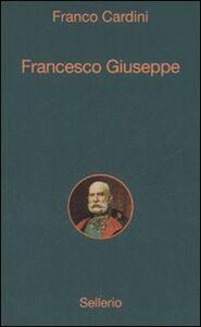 Libro Francesco Giuseppe Franco Cardini