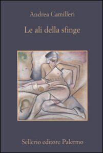 Foto Cover di Le ali della sfinge, Libro di Andrea Camilleri, edito da Sellerio Editore Palermo