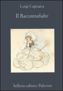 Libro Il raccontafiabe Luigi Capuana