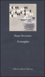 Libro A margine Beppe Benvenuto