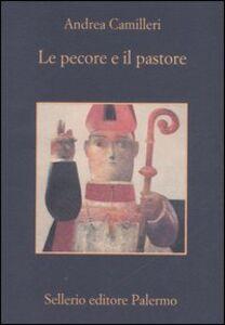 Foto Cover di Le pecore e il pastore, Libro di Andrea Camilleri, edito da Sellerio Editore Palermo