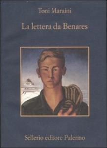 Libro La lettera da Benares Toni Maraini